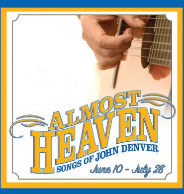 Almost Heaven: Songs of John Denver